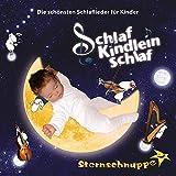 Schlaf Kindlein schlaf: Die schönsten Schlaflieder für Kinder