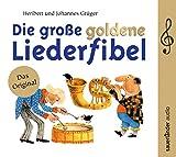 Die große goldene Liederfibel: 70 Klassiker