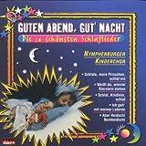 Guten Abend,Gute Nacht - Die 16 schönsten Schlaflieder (Musik zum sanften Einschlafen); Kinderlieder; Einschlaflieder; Kinder