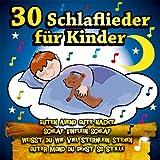 30 Schlaflieder für Kinder - Guten Abend gute Nacht, Weisst Du wieviel Sternlein stehen ?, Schlaf Kindlein schlaf, Wer hat die schönsten Schäfchen ?